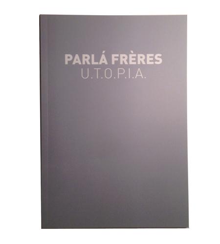 【限定1000部】PARLA FRERES : U.T.O.P.I.A